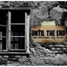 UNTIL THE END (FL) From The Beginning...Until The End album cover