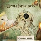 UPON INFLICTION Inhuman... In Human album cover