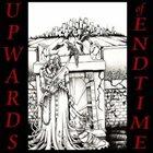 UPWARDS OF ENDTIME Upwards of Endtime album cover