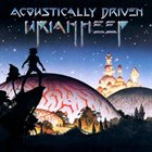 URIAH HEEP Acoustically Driven album cover