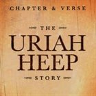 URIAH HEEP Chapter & Verse: The Uriah Heep Story album cover