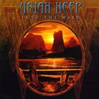 URIAH HEEP Into The Wild album cover