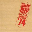 URIAH HEEP Live At Shepperton '74 album cover