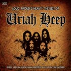 URIAH HEEP Loud, Proud & Heavy: The Best Of Uriah Heep album cover