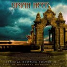 URIAH HEEP Official Bootleg Volume II: Live In Budapest Hungary 2010 album cover