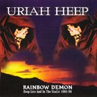 URIAH HEEP Rainbow Demon: Heep Live And In The Studio 1994-98 album cover
