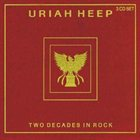 URIAH HEEP Two Decades In Rock album cover