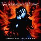 VANISHING POINT Tangled in Dream album cover