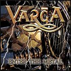VARGA Enter The Metal album cover