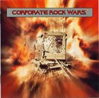 VARIOUS ARTISTS (GENERAL) Corporate Rock Wars album cover