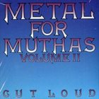 VARIOUS ARTISTS (GENERAL) Metal for Muthas Volume II: Cut Loud album cover