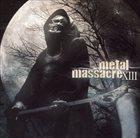 VARIOUS ARTISTS (GENERAL) Metal Massacre XIII album cover