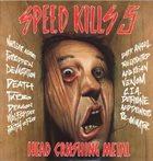 VARIOUS ARTISTS (GENERAL) Speed Kills 5 - Head Crushing Metal album cover