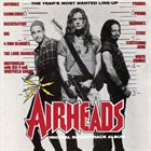 VARIOUS ARTISTS (SOUNDTRACKS) Airheads - Original Soundtrack Album album cover