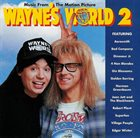VARIOUS ARTISTS (SOUNDTRACKS) Music From The Motion Picture Wayne's World 2 album cover