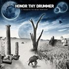 VARIOUS ARTISTS (TRIBUTE ALBUMS) Honor Thy Drummer - A Tribute to Mike Portnoy album cover