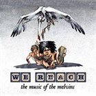 VARIOUS ARTISTS (TRIBUTE ALBUMS) We Reach: The Music of the Melvins album cover