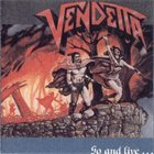 VENDETTA Go and Live... Stay and Die album cover