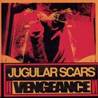 VENGEANCE Jugular Scars / Vengeance album cover