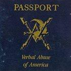 VERBAL ABUSE Passport - Verbal Abuse of America album cover