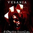 VESANIA Distractive Killusions album cover