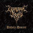 VESPERIAN SORROW Unholy Descent album cover