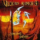 VICIOUS RUMORS Something Burning album cover