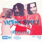 VICTIMS FAMILY Cry / My Evil Twin album cover