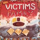 VICTIMS FAMILY White Bread Blues / Things I Hate To Admit album cover