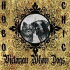 VICTORIAN WHORE DOGS Hobo Chic album cover