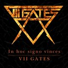 VII GATES In Hoc Signo Vinces album cover
