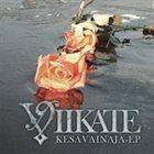 VIIKATE Kesävainaja EP / Vaiennut soitto Live EP album cover