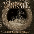VIIKATE Kuu kaakon yllä album cover
