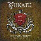 VIIKATE Kuutamourakat: Riippumattomat pienjulkaisut 1998-2003 album cover
