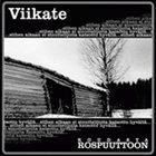 VIIKATE Roudasta rospuuttoon album cover