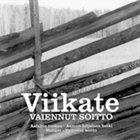 VIIKATE Vaiennut soitto album cover