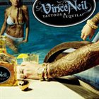 VINCE NEIL Tattoos & Tequila album cover