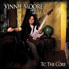 VINNIE MOORE To The Core album cover