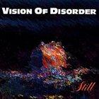 VISION OF DISORDER Still album cover