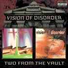 VISION OF DISORDER Two From The Vault album cover