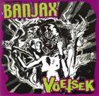VÖETSEK Banjax / Vöetsek album cover