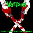 VÖETSEK The Castrator Album album cover