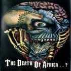 VOICE OF DESTRUCTION The Death of Africa...? album cover