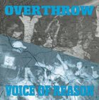 VOICE OF REASON Overthrow / Voice Of Reason album cover