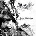 VOICE OF THE SOUL Into Oblivion album cover