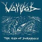 VOIVOD The End of Dormancy album cover