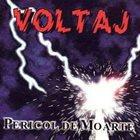 VOLTAJ Pericol de moarte album cover