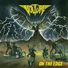 VOLTURE On The Edge album cover