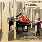 VON DETTA Exit Grand Piano album cover