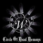 W. Circle of Dead Demons album cover